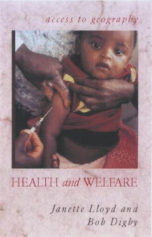 Health and Welfare (Access to Geography) by Jannette Lloyd