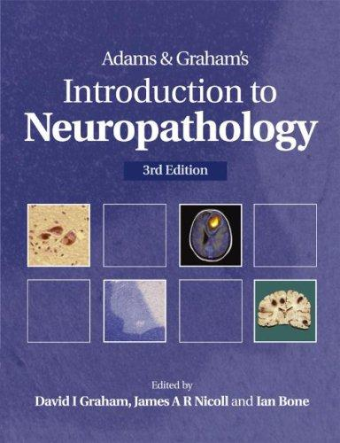 Introduction to Neuropathology by Ian Bone
