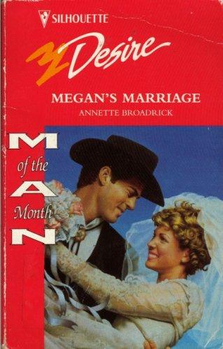 Megan'S Marriage by Annette Broadrick