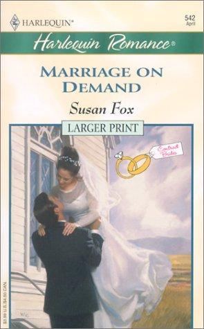 Marriage On Demand (Contract Brides) (Larger Print, 542)