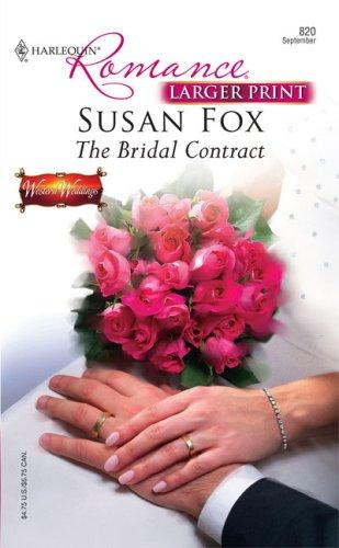 The Bridal Contract (Larger Print Romance)