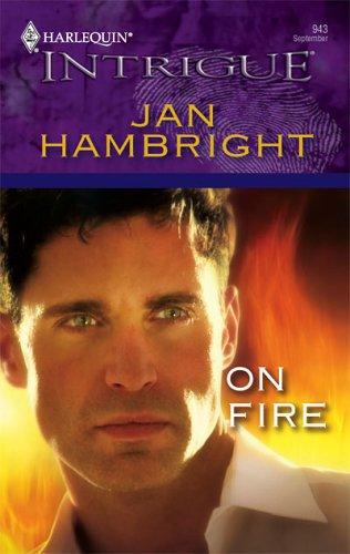 On Fire by Jan Hambright