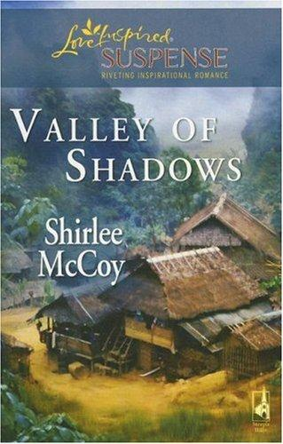 Valley of Shadows (The Lakeview, Book 5) by Shirlee McCoy