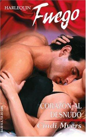 Corazon Al Desnudo by Cindi Myers