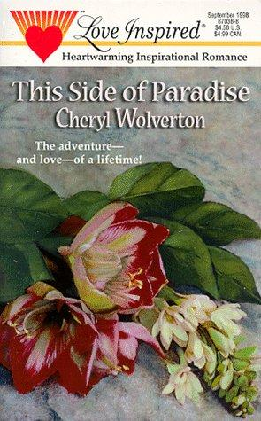 This Side Of Paradise by Cheryl Wolverton