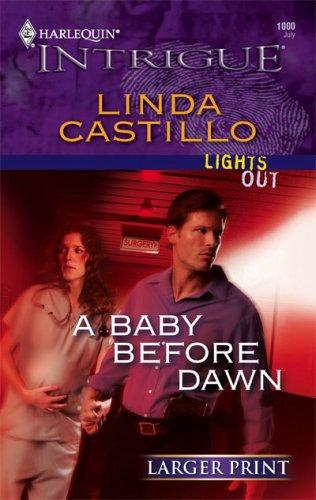 A Baby Before Dawn by Linda Castillo