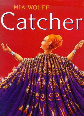 Catcher by Mia Wolff