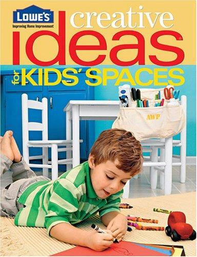 Lowe's Creative Ideas for Kids' Spaces by Lowes