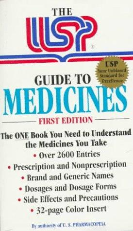 The USP Guide to Medicines by United States Pharmacopeia