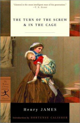 The Turn of the Screw & In the Cage (Modern Library Classics)