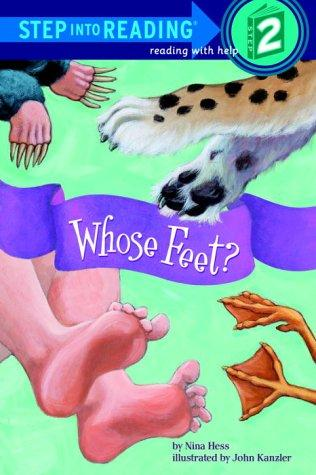 Whose Feet? (Step into Reading) by Nina Hess