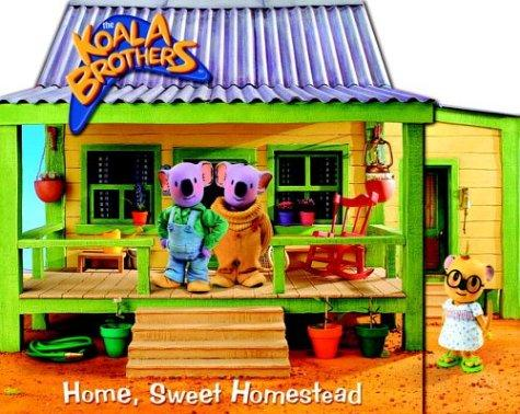 Home, Sweet Homestead (The Koala Brothers) by Golden Books
