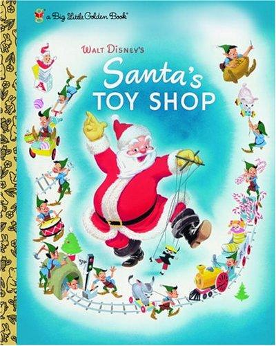 Santa's Toy Shop (Big Little Golden Book) by Al Dempster, Walt Disney Productions
