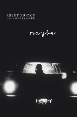 Maybe by Brent Runyon