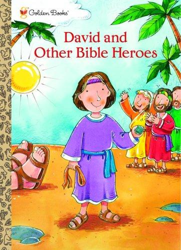 David and Other Bible Heroes by Golden Books