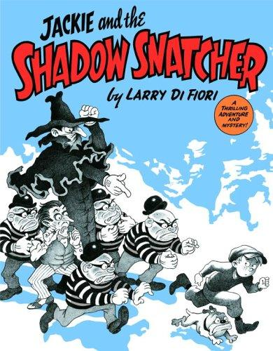 Jackie and the Shadow Snatcher by Lawrence Difiori