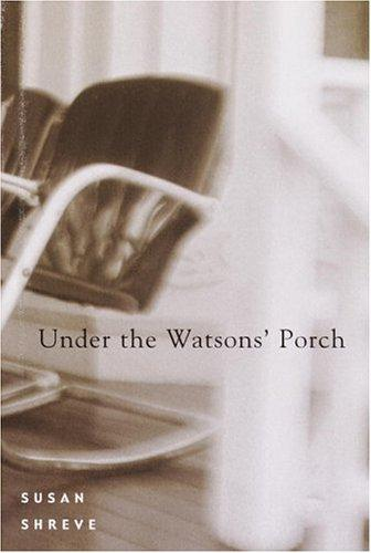Under the Watsons' porch