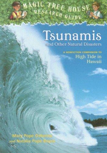 Tsunamis and Other Natural Disasters by Mary Pope Osborne, Natalie Pope Boyce