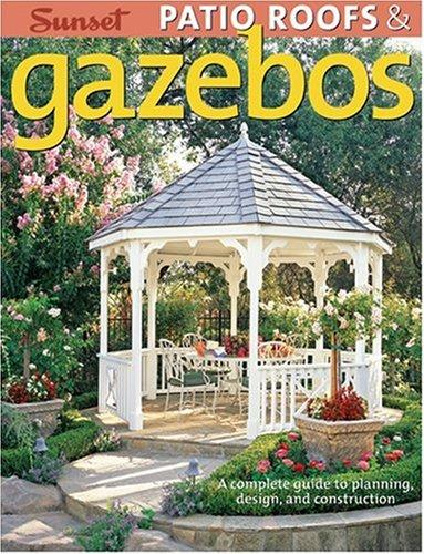 Patio Roofs & Gazebos by Don Vandervort