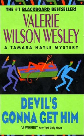 Devil's Gonna Get Him (Tamara Hayle Mystery) by Valerie W. Wesley