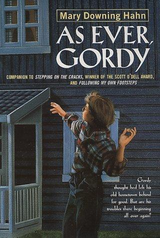 As Ever, Gordy by Mary Downing Hahn