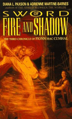 Sword of Fire and Shadow by Diana L. Paxson, Adrienne Martine-Barnes