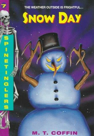 Snow Day by M. T. Coffin