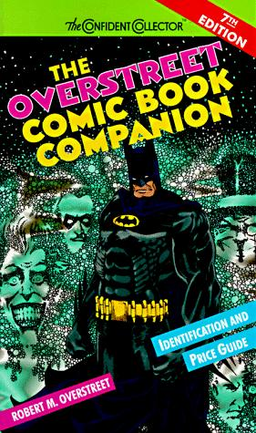 The Overstreet comic book companion by Robert M. Overstreet