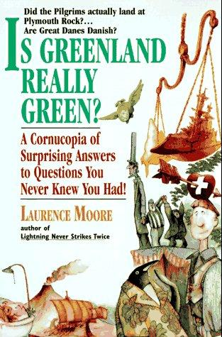 Is Greenland really green? by Laurence A. Moore