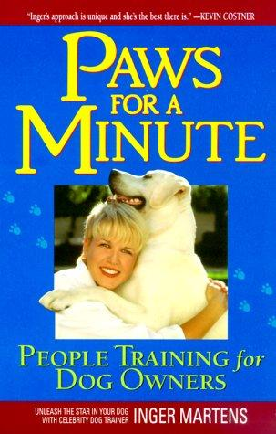 Paws for a Minute by Inger Martens