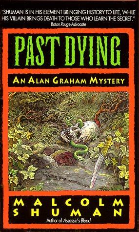 Past Dying by Malcolm Shuman