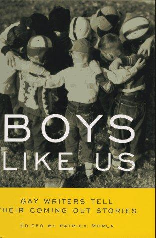 Boys Like Us by Patrick Merla