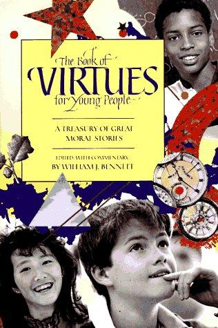 The Book of virtues for young people by