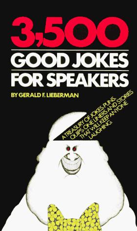 3500 Good Jokes for Speakers by Robert Leiberman