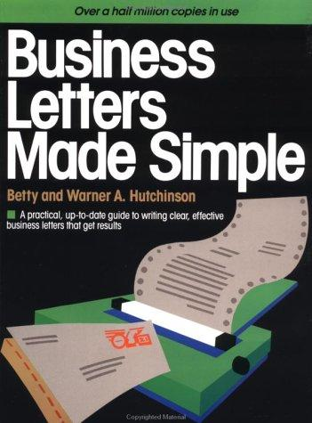 Business letters made simple by Betty Hutchinson