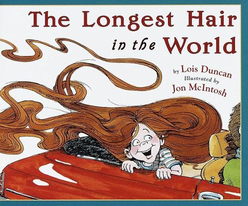 The longest hair in the world by Lois Duncan